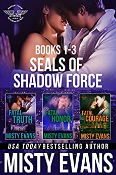 SEALs of Shadow Force Romantic Suspense Series Box Set, Books 1-3 by [Evans, Misty]