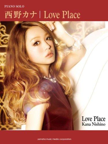ピアノソロ 西野カナ Love Place...