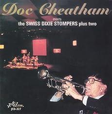 Doc Cheatam Meets the Swiss Dixie Stompers Plus Tw