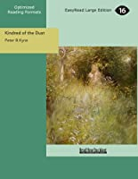 Kindred of the Dust: Easyread Large Edition