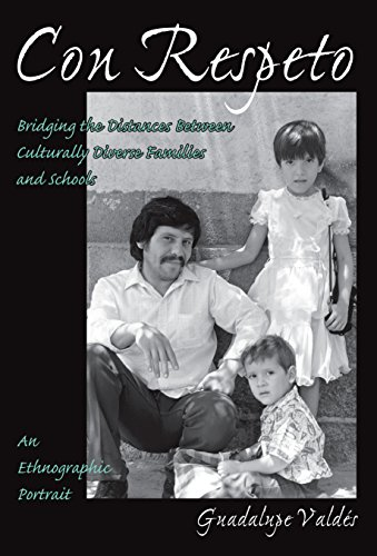 Download Con Respeto: Bridging the Distances Between Culturally Diverse Families and Schools : An Ethnographic Portrait 0807735264