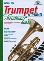 Anthology Christmas Duets for Trumpet & Piano / 名曲集 トランペットとピアノのための クリスマス・デュエット