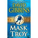 The Mask of Troy: A Novel (Jack Howard Series)