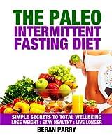 The Paleo Intermittent Fasting Diet