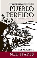 PUEBLO PÉRFIDO: Una novela de la Edad Media