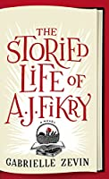 The Storied Life of A. J. Fikry (Thorndike Press Large Print Basic)
