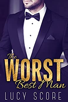 The Worst Best Man by [Score, Lucy]