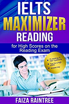 [Raintree, Faiza]のIELTS Reading Maximizer: For High Scores on the Reading Exam (English Edition)