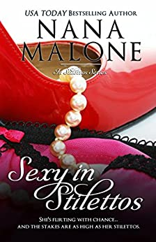 Sexy in Stilettos (A Sexy Contemporary Romance): BWWM Contemporary Romance by [Malone, Nana]