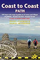 Trailblazer Coast to Coast Path: St Bees to Robin Hood's Bay: 109 Large-scale Maps & Guides to 33 Towns and Villages; Planning - Places to Stay - Places to Eat (Trailblazer British Walking Guides)