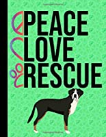 Peace Love Rescue: 2020 Weekly Planner Organizer Dated Calendar And ToDo List Tracker Notebook Greater Swiss Mountain Dog Green Cover