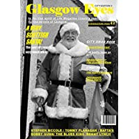 Glasgow Eyes Issue 3 City Edition: In the true spirit of The  Picture Post and Life Magazine for the Streets of Glasgow (Digital and Print edition Book 1) (English Edition)
