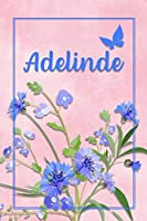 Adelinde: Personalized Journal with Her German Name (Mein Tagebuch)