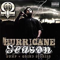 Hurricane Season Bump + Grind Stories