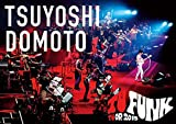 TSUYOSHI DOMOTO TU FUNK TUOR 2015(通常盤) [DVD]