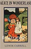 Alice's Adventures in Wonderland: Illustrated (English Edition)