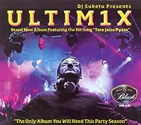 DJ Suketu Presents: ULTIM1X [並行輸入品]