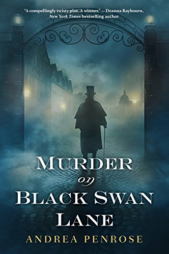 Murder on Black Swan Lane (A Wrexford & Sloane Mystery Book 1) by [Penrose, Andrea]