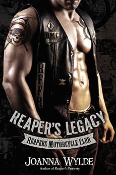 Reaper's Legacy (Reapers Motorcycle Club) by [Wylde, Joanna]