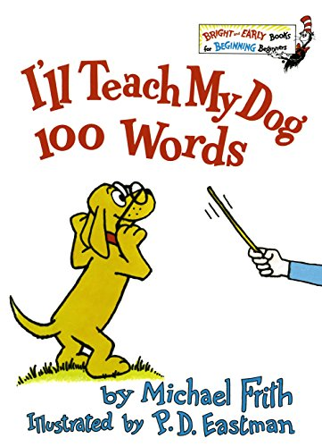 I'll Teach My Dog 100 Words (Bright & Early Books(R))の詳細を見る