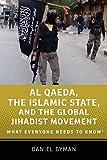 Al Qaeda, the Islamic State, and the Global Jihadist Movement: What Everyone Needs to Know 画像