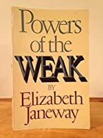 Powers of the Weak