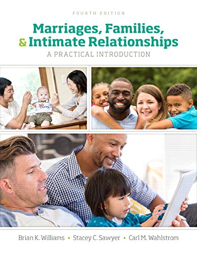 Download Marriages, Families, and Intimate Relationships (4th Edition) 0134426681
