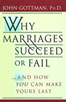 Why Marriages Succeed or Fail: And How You Can Make Yours Last [並行輸入品]
