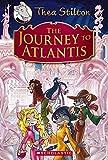 The Journey to Atlantis (Thea Stilton Special Edition)
