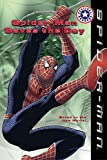 Spider-Man: Spider-Man Saves the Day (Festival Readers)