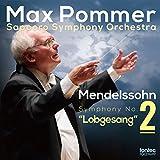 メンデルスゾーン: 交響曲 第2番 変ロ長調 op. 52 「讃歌」