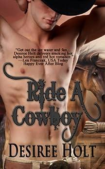 Ride A Cowboy (Cowboy Kink) by [Holt, Desiree]