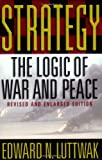 Strategy: The Logic of War and Peace, Revised and Enlarged Edition 画像