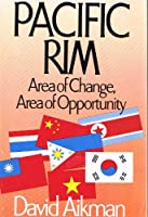 Pacific Rim: Area of Change, Area of Opportunity