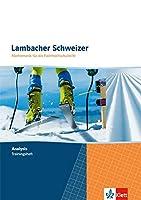 Lambacher Schweizer Mathematik fuer die Fachhochschulreife. Gesamtband / Trainingsheft Analysis mit Loesungen