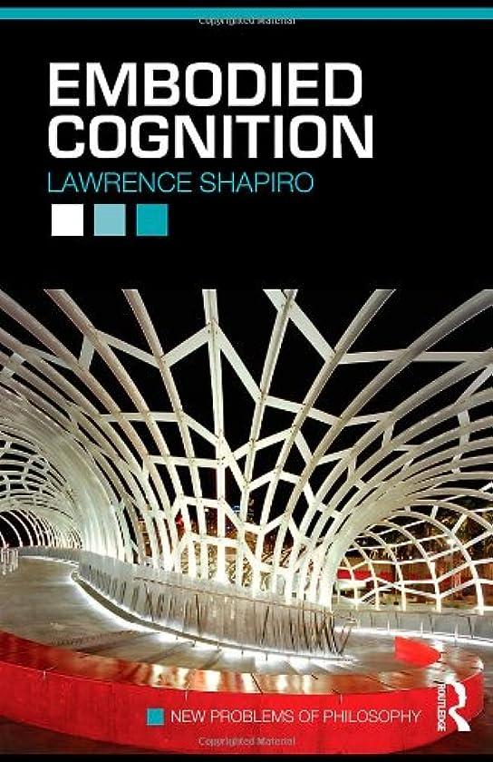 比較的ヘルシー羽Embodied Cognition (New Problems of Philosophy)