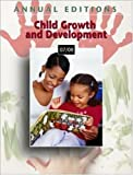 Annual Editions: Child Growth and Development 07/08