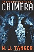 Chimera (Universe Eventual) (Volume 1)