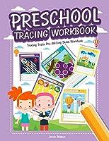 Preschool Tracing Workbook: Tracing Trails Pre-Writing Skills Workbook (Preschool Workbooks)