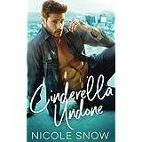 Cinderella Undone
