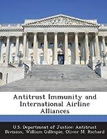 Antitrust Immunity and International Airline Alliances