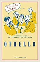 Othello (The Critics Debate)