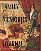 Family Memories Journal: A Crazy Family's Journaling Notebook (Fab Family Journals)