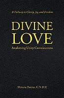 Divine Love: Awakening Unity Consciousness