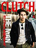 CLUTCH Magazine (クラッチマガジン)Vol.54[雑誌]