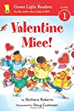 Valentine Mice! (Green Light Readers Level 1)