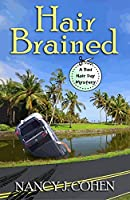 Hair Brained (Bad Hair Day Mystery: Wheeler Publishing Large Print Cozy Mystery)