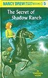Nancy Drew 05: The Secret of Shadow Ranch (English Edition)