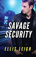 Savage Security: A Dire Wolves Mission