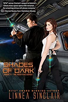 Shades of Dark (Dock Five Book 2) by [Sinclair, Linnea]